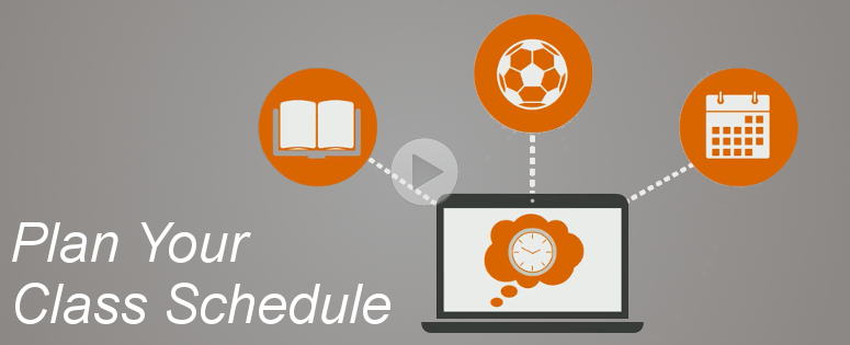 Plan Your Class Schedule. Watch a video to learn more. Video does not have captions.